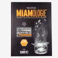 Le traité de miamologie ou l'étude des disciplines nécessaires aux gourmands